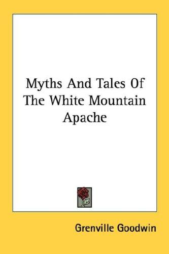 Download Myths And Tales Of The White Mountain Apache