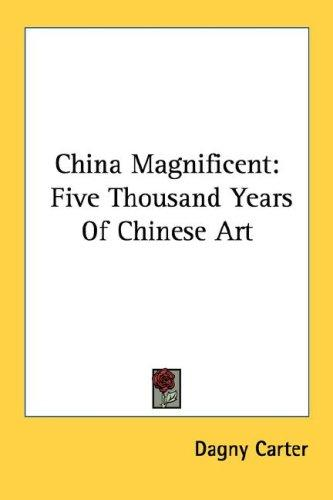 China Magnificent