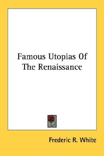 Download Famous Utopias Of The Renaissance