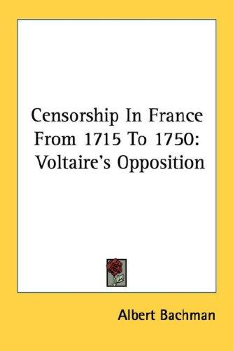 Censorship In France From 1715 To 1750