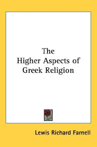 Download The Higher Aspects of Greek Religion