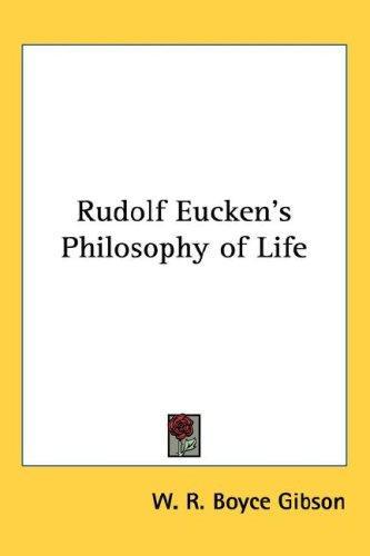 Download Rudolf Eucken's Philosophy of Life