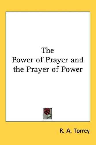 Download The Power of Prayer and the Prayer of Power