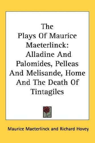 Download The Plays Of Maurice Maeterlinck