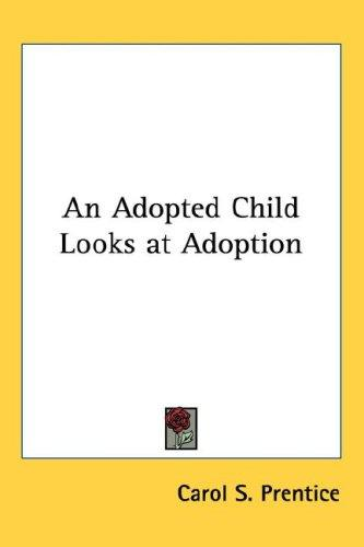 Download An Adopted Child Looks at Adoption