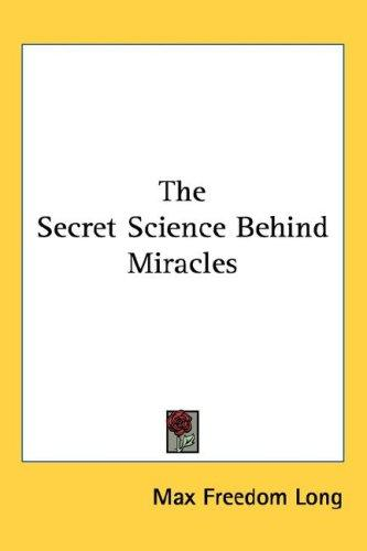 Download The Secret Science Behind Miracles