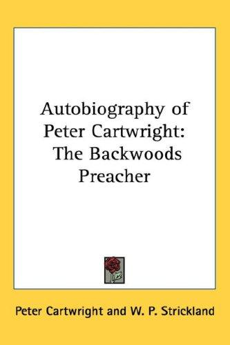 Download Autobiography of Peter Cartwright