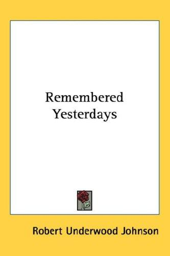 Remembered Yesterdays