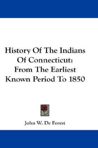 Download History Of The Indians Of Connecticut