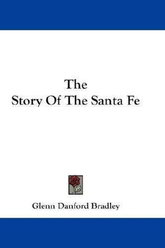 Download The Story Of The Santa Fe