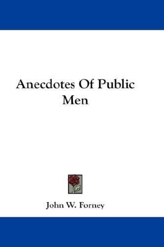 Download Anecdotes Of Public Men