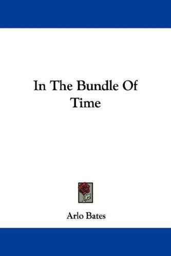 In The Bundle Of Time