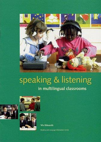 Download Speaking and Listening in Multilingual Classrooms