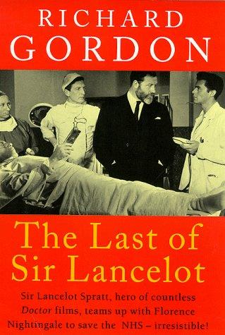 The Last of Sir Lancelot by Richard Gordon