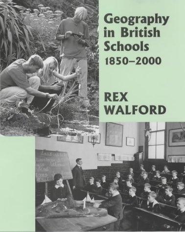 Download GEOGRAPHY IN BRITISH SCHOOLS 1850-2000