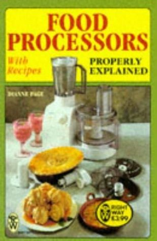 Download Food Processors Properly Explained