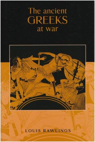 Download The Ancient Greeks at War