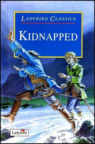 Kidnapped (Ladybird Children's Classics) by Robert Louis Stevenson