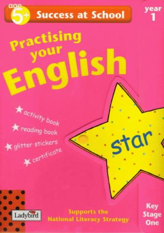 Download Practising Your English (Success at School)