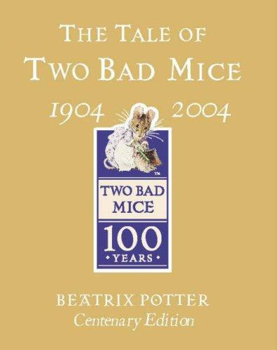The Tale of Two Bad Mice (Gold Centenary Edition)