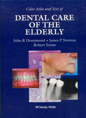 Color Atlas and Text of Dental Care of the Elderly
