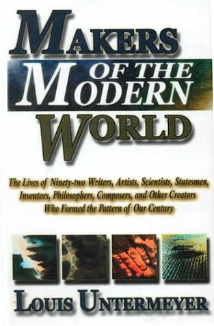 Makers of the Modern World