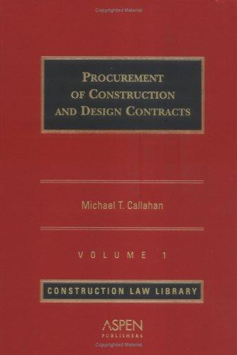 Download Procurement of Construction and Design Contracts (Construction Law Library)