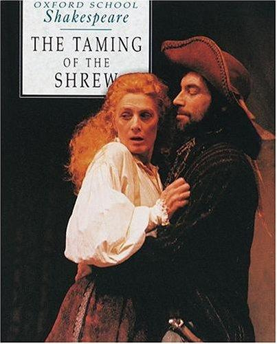 The Taming of the Shrew (Oxford School Shakespeare)