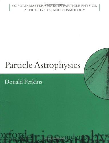 Download Particle astrophysics
