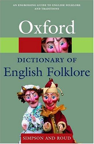 Download A dictionary of English folklore