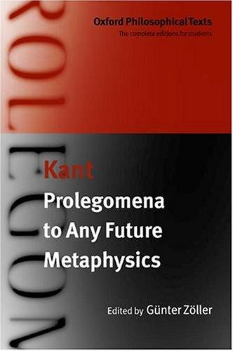Prolegomena to any future metaphysics that will be able to present itself as a science