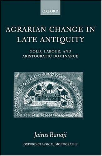 Download Agrarian change in late antiquity