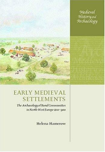 Early Medieval Settlements