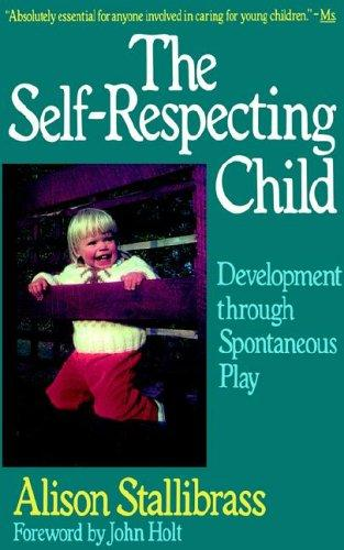 Download The self-respecting child