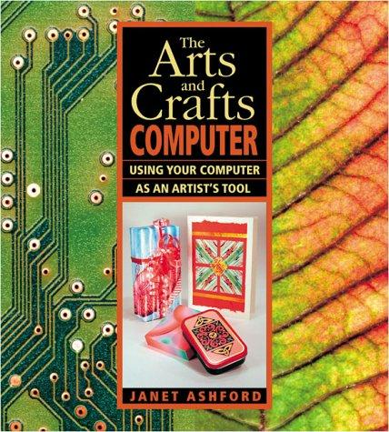 The arts and crafts computer