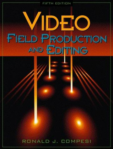 Download Video field production and editing