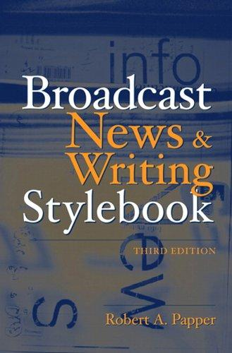 Download Broadcast news and writing stylebook