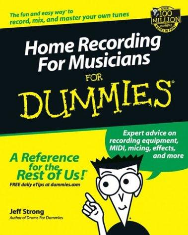 Download Home Recording for Musicians for Dummies