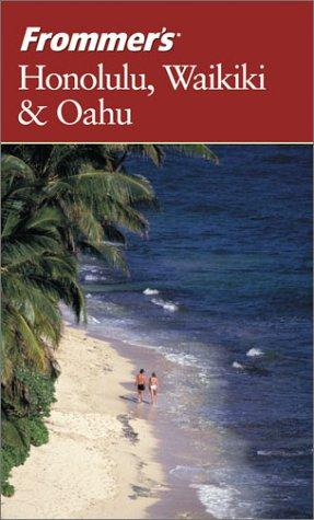 Download Frommer's Honolulu, Waikiki and Oahu