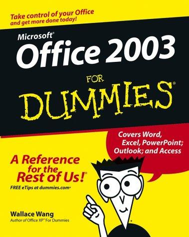 Office 2003 for Dummies by Wallace Wang, Wally Wang