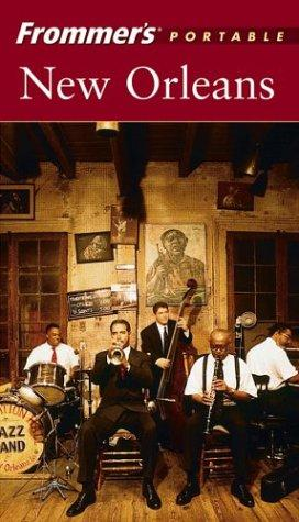 Download Frommer's Portable New Orleans (Frommer's Portable)