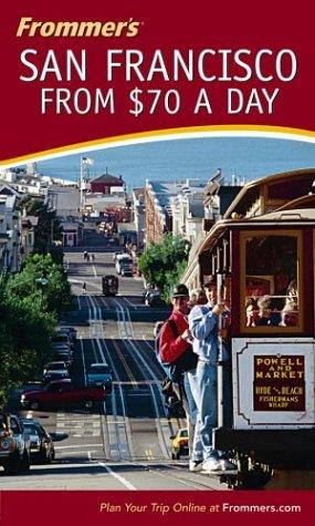 Download Frommer's San Francisco from $70 a Day