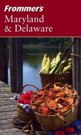 Download Frommer's Maryland & Delaware (Frommer's Complete)