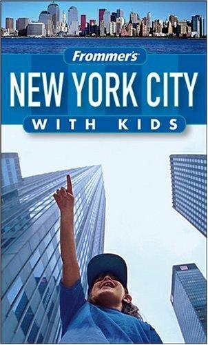 Download Frommer's New York City with Kids (Frommer's With Kids)