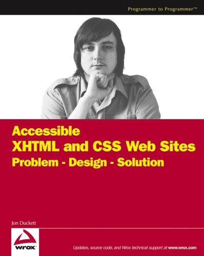 Download Accessible XHTML and CSS Web Sites Problem Design Solution