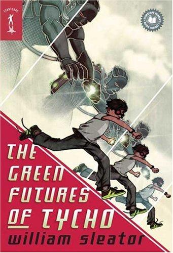 The Green Futures of Tycho (Starscape)