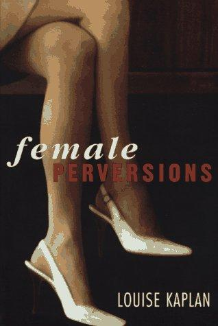 Download Female Perversions