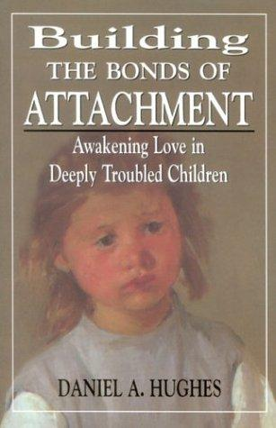 Download Building the Bonds of Attachment