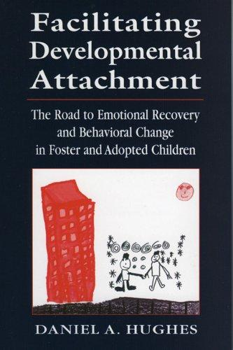 Download Facilitating Developmental Attachment