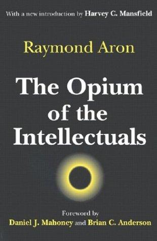 Download The Opium of the Intellectuals
